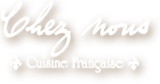 Chez nous French Restaurant Logo - near Houston Intercontinental Airport